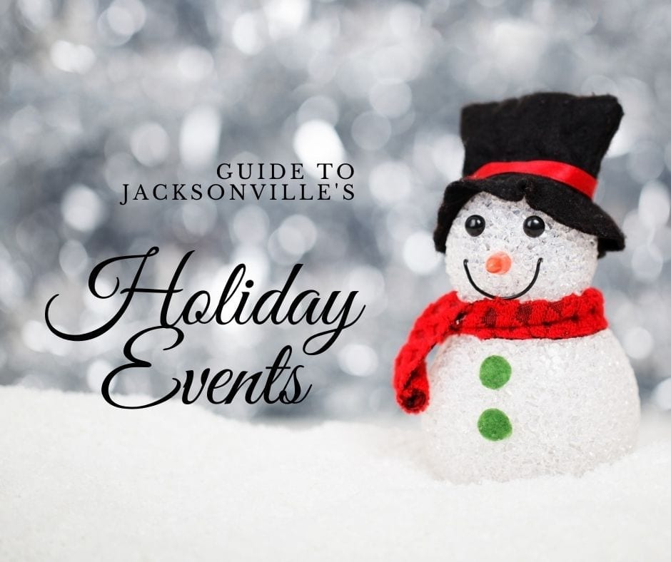 List of Top Holiday Events in Jacksonville Florida